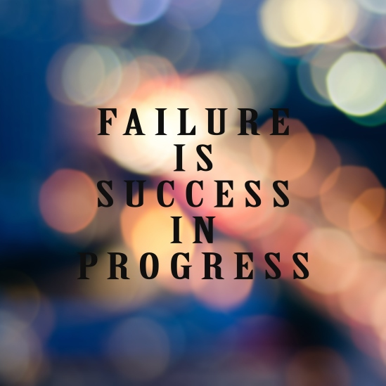 Motivational and inspirational life quotes - Failure is success in progress.jpg Blurry background (1)